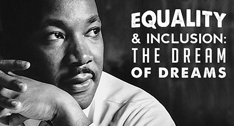 Equality & Inclusion: The Dream of Dreams