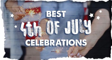 Top 5 4th of July Celebrations