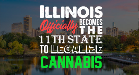 Illinois Officially Becomes the 11th State to Legalize Cannabis