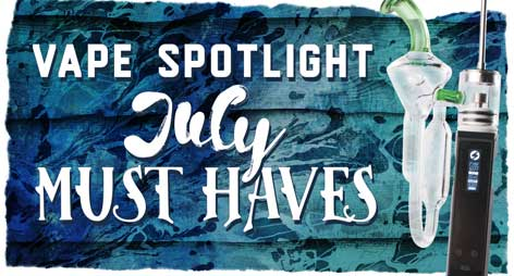 Must Haves for July
