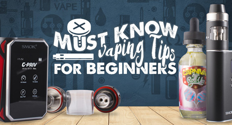 Vaping Tips You Have to Know