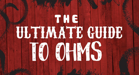 A Guide to Ohms