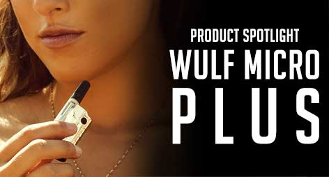 Product Spotlight: Wulf Micro Plus