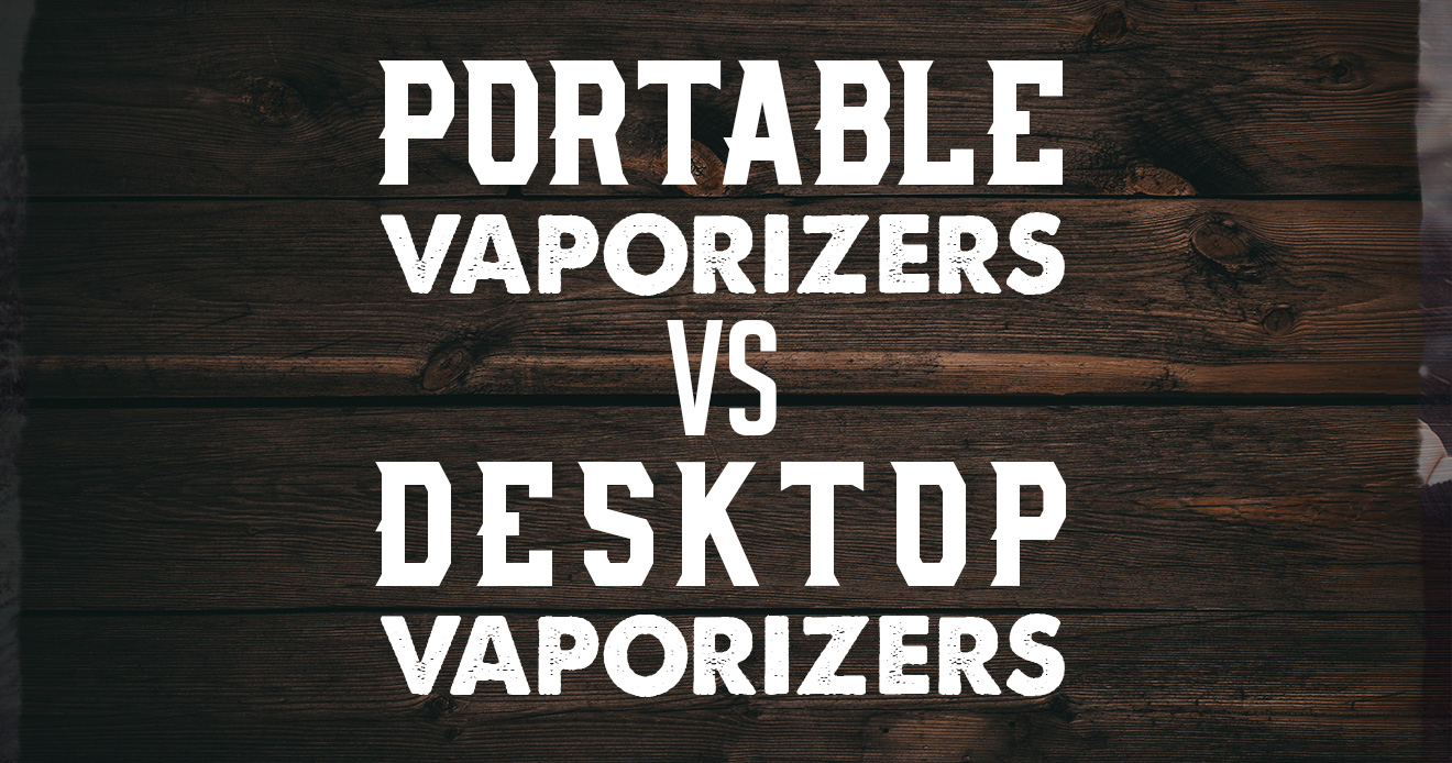 Portable vs Desktop