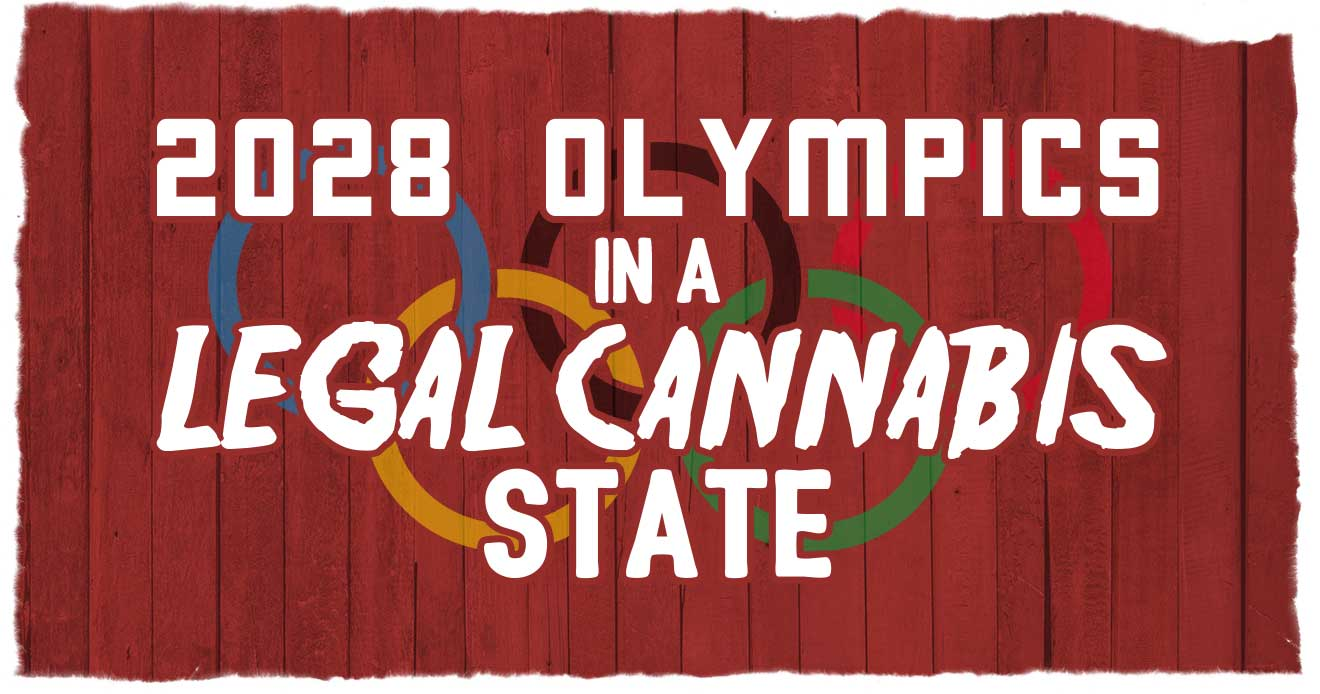 2028 Olympics in a Legal Cannabis State