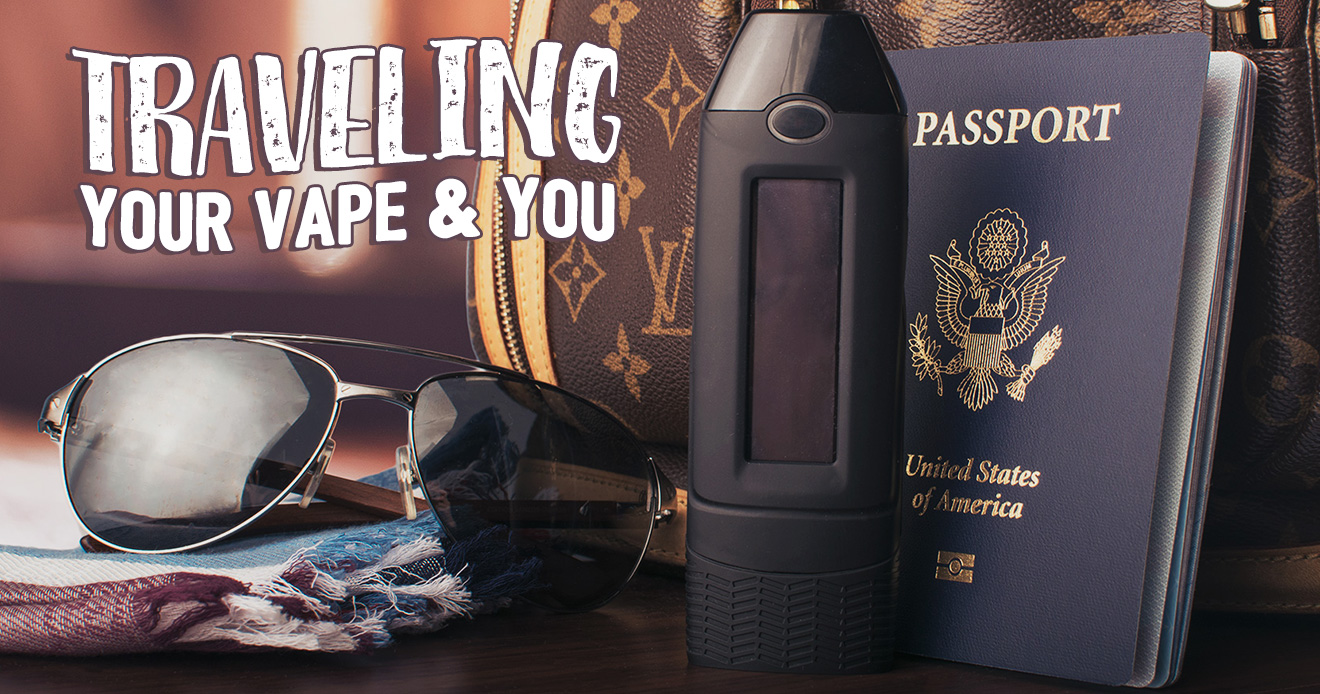 Got Vape – Traveling, Your Vape & You