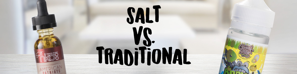 Salt E-Juice vs Traditional E-Liquids