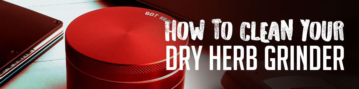 How to Clean your Dry Herb Grinder