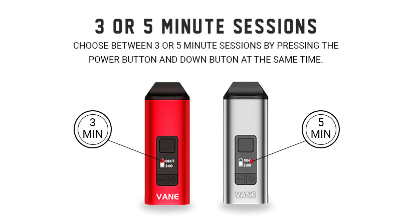 Yocan Vane 3 or 5 min sessions
